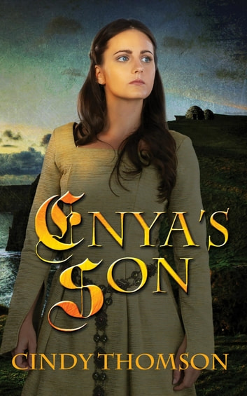 Enya's Son ebook by Cindy Thomson