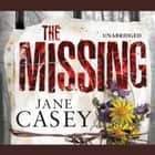 The Missing audiobook by Jane Casey
