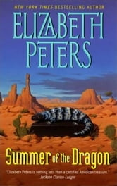 Summer of the Dragon ebook by Elizabeth Peters