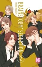 Brainstorm Séduction T02 ebook by Setona Mizushiro, Setona Mizushiro