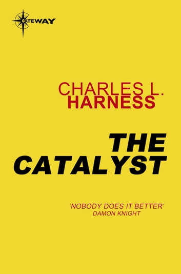 The Catalyst ebook by Charles L. Harness