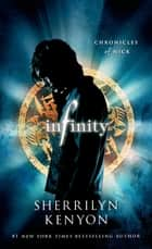 Infinity: Chronicles of Nick - Chronicles of Nick ebook by Sherrilyn Kenyon