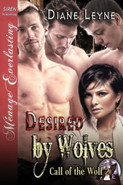 Desired by Wolves ebook by Diane Leyne