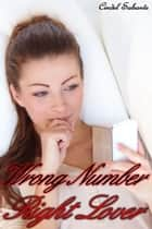Wrong Number, Right Lover eBook by Cindel Sabante