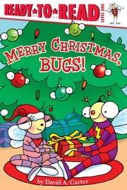 Merry Christmas, Bugs! - with audio recording ebook by David  A. Carter,David  A. Carter