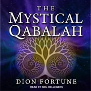 The Mystical Qabalah audiobook by Dion Fortune
