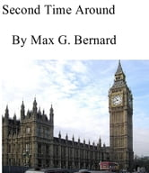 Second Time Around ebook by Max G. Bernard