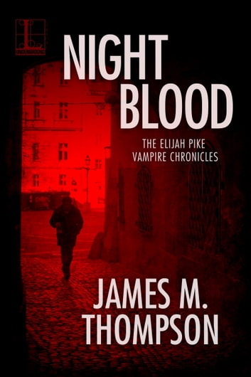 Night Blood ebook by James M. Thompson