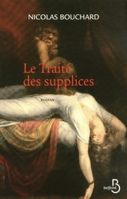 Le Traité des supplices ebook by Nicolas BOUCHARD