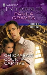 Chickasaw County Captive ebook by Paula Graves