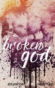 Broken God ebook by Nazarea Andrews
