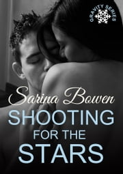 Shooting for the Stars ebook by Sarina Bowen