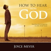 How to Hear from God livre audio by Joyce Meyer