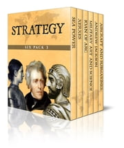 Strategy Six Pack 3 - Six Tactical Texts ebook by Cyprian Bridge,Jacob Abbott,Edward Shepherd Creasy
