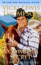 A Cowboy's Secret ebook by Vicki Lewis Thompson