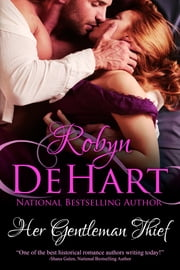 Her Gentleman Thief - a Regency short ebook by Robyn DeHart