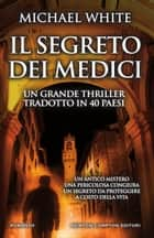 Il segreto dei Medici eBook by Michael White