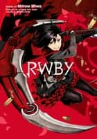 RWBY ebook by Shirow Miwa