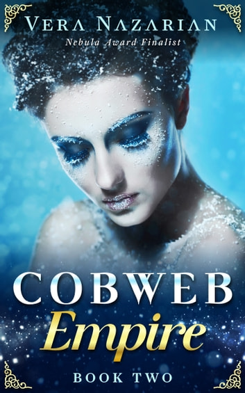 Cobweb Empire ebook by Vera Nazarian