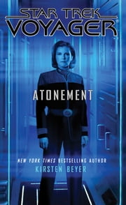 Star Trek: Voyager: Atonement ebook by Kirsten Beyer