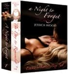 A Night to Forget Series Box Set (Emma's Story) ebook by