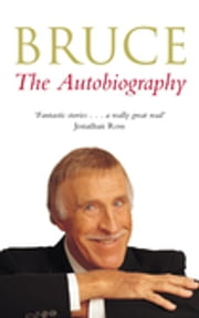 Bruce - The Autobiography ebook by Bruce Forsyth