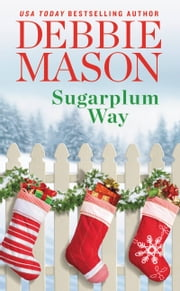 Sugarplum Way ebook by Debbie Mason