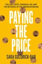 Paying the Price ebook by Sara Goldrick-Rab