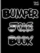 Bumper Joke Book ebook by Marcus Lindley