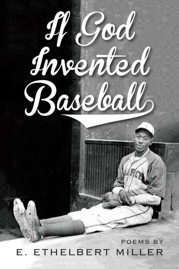 If God Invented Baseball ebook by E. Ethelbert Miller