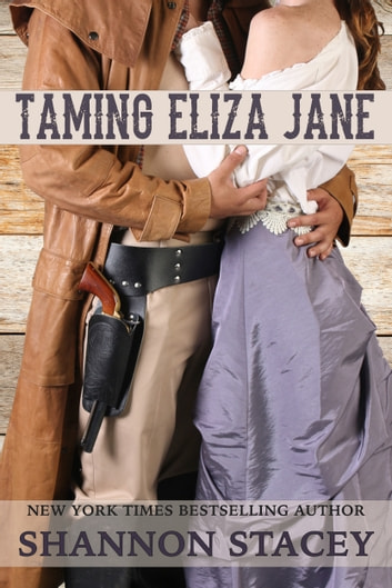Taming Eliza Jane ebook by Shannon Stacey