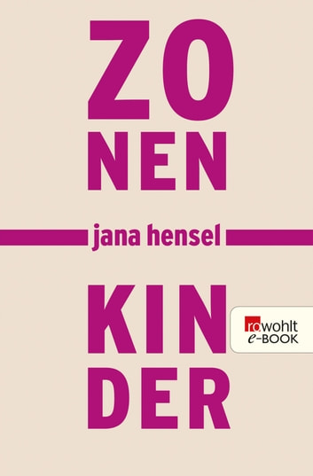Zonenkinder ebook by Jana Hensel