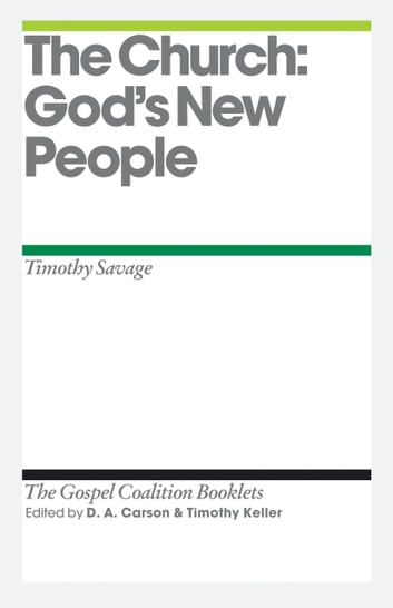 The Church - God's New People ebook by Tim Savage