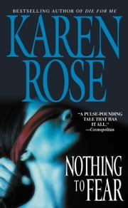 Nothing To Fear ebook by Karen Rose