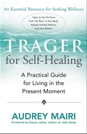 Trager For Self-Healing ebook by Audrey Mairi