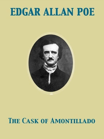 the cask of amontillado is worth The cask of amontillado: the word cask, a sturdy cylindrical container for storing liquids, and the word casket have the same root the amontillado represents two causes of fortunato's demise: (1) fortunato is extremely drunk, more than likely drunk on wine.