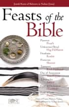 Feasts & Holidays of Bible ebook by Rose Publishing