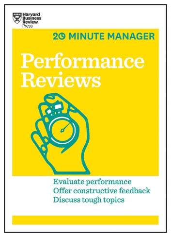 Performance Reviews (HBR 20-Minute Manager Series) ebook by Harvard Business Review