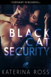 Black Cat Security ebook by Katerina Ross