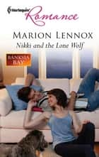 Nikki and the Lone Wolf ebook by Marion Lennox