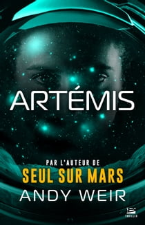 Artémis (extrait) ebook by Andy Weir