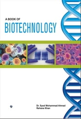 A Book of Biotechnology ebook by Dr. Syed Mohammad Ahmad