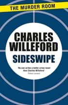 Sideswipe 電子書 by Charles Willeford