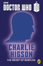 Doctor Who: The Beast of Babylon - Ninth Doctor: 50th Anniversary ebook by Charlie Higson