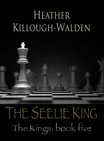 The Seelie King ebook by Heather Killough-Walden