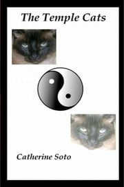 The Temple Cats - stories 1-5 ebook by Catherine Soto