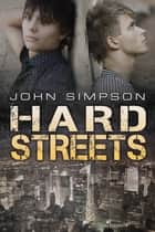 Hard Streets ebook by John Simpson