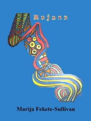Rujana ebook by Marija F. Sullivan