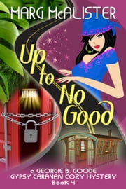 Up to No Good ebook by Marg McAlister