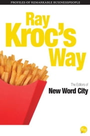 Ray Krocs Way ebook by The Editors of New Word City